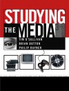 Studying the Media - Tim O'Sullivan, Brian Dutton, Philip Rayner