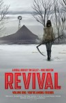 Revival, Vol. 1: You're Among Friends - Tim Seeley, Mark Englert, Mike Norton