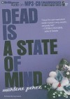 Dead Is a State of Mind - Marlene Perez, Suzy Jackson