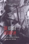 The Other Futurism: Futurist Activity in Venice, Padua, and Verona (Toronto Italian Studies) - Willard Bohn