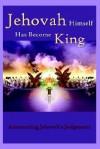 Jehovah Himself Has Become King - Robert King