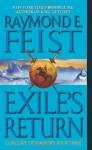 Exile's Return: Conclave of Shadows Book Three - Raymond E. Feist