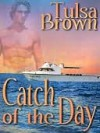 Catch of the Day - Tulsa Brown