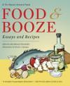 Food and Booze: A Tin House Literary Feast - Michelle Wildgen, Francine Prose, Steve Almond, Nicole Georges, Grace Paley, Lydia Davis, Stuart Dybek