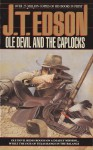 Ole Devil and the Caplocks - J.T. Edson