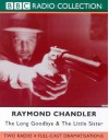 The Long Goodbye (BBC Radio Collection) - Raymond Chandler, Bill Morrison