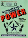 The Master Book of Spiritual Power - William Oribello, Timothy Green Beckley