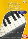 Mel Bay Presents Guide To Non Jazz Improvisation: Piano & Keyboard - Dick Weissman