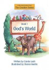 God's World: Book 1 a Bible-Based Reading Project - Carole Leah