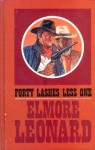 Forty Lashes Less One (Thorndike Large Print Western Series) - Elmore Leonard