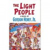 The Light People - Gordon Henry Jr.