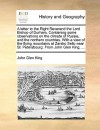 A letter to the Right Reverend the Lord Bishop of Durham. Containing some observations on the climate of Russia, and the northern countries. With a view of the flying mountains at Zarsko Sello near St. Petersbourg. From John Glen King, ... - John King