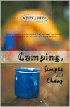 Camping, Simple and Cheap - Patrick Smith