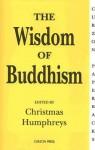 The Wisdom of Buddhism - Christmas Humphreys