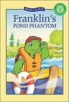 Franklin's Pond Phantom - Sharon Jennings, Brenda Clark