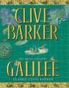 Galilee: a romance - Clive Barker