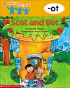Scot And Dot: -ot - Maxwell Higgins, Rusty Fletcher