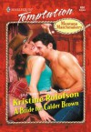 A Bride for Calder Brown (Montana Matchmakers) - Kristine Rolofson