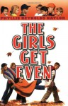 Girls Get Even - Phyllis Reynolds Naylor