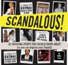 Scandalous!: 50 Shocking Events You Should Know About (So You Can Impress Your Friends) - Hallie Fryd
