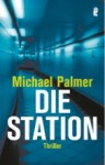Die Station - Michael Palmer, Alice Jakubeit