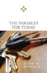 The Parables for Today - Alyce M. McKenzie