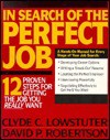 In Search of the Perfect Job - Clyde C. Lowstuter