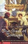 The Guns of Tortuga (Pirate Hunter) - Thomas E. Fuller, Dominick Saponaro