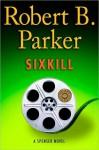 Sixkill (Spenser, #40) - Robert B. Parker