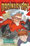 Extraordinary Adventures of Ordinary Boy, Book 3: The Great Powers Outage - William Boniface, Stephen Gilpin