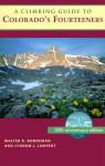 A Climbing Guide to Colorado's Fourteeners - Walter R. Borneman, Lyndon J. Lampert