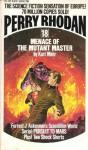 Menace Of The Mutant Master (Perry Rhodan No. 18) - Kurt Mahr
