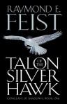 Talon of the Silver Hawk - Raymond E. Feist