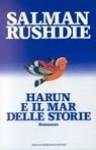Harun e il Mar delle Storie - Salman Rushdie, Ettore Capriolo