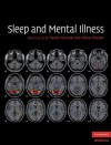 Sleep and Mental Illness - S.R. Pandi-Perumal, Milton Kramer