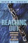 Reaching Out: Interpersonal Effectiveness and Self-Actualization (9th Edition) - David R. Johnson