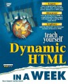 Teach Yourself Dynamic HTML in a Week - Bruce Campbell, Rick Darnell