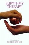 Eurythmy Therapy - Rudolf Steiner