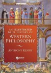 An Illustrated Brief History of Western Philosophy - Anthony Kenny