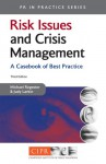 Risk Issues and Crisis Management: A Casebook of Best Practice - Michael Regester, Judy Larkin