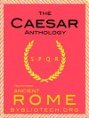 The Complete Caesar Anthology: The War In Gaul and the Civil War - Julius Caesar