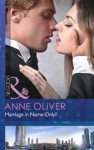 Marriage In Name Only - Anne Oliver