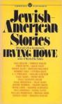 Jewish-American Stories - Irving Howe