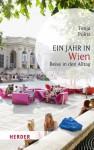 Ein Jahr in Wien: Reise in den Alltag (HERDER spektrum) - Tonja Pölitz