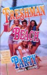 Freshman Beach Party - Linda A. Cooney