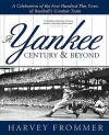A Yankee Century & Beyond - Harvey Frommer