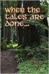When the Tales Are Done.. - Robert Craft