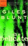 The Delicate Storm: A John Cardinal Mystery - Giles Blunt