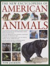 The New Encyclopedia of American Animals - Tom Jackson