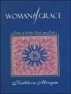 Woman of Grace (Brides of Culdee Creek #2) - Kathleen Morgan
